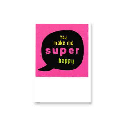 POSTKARTE You make me super happy